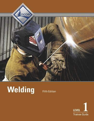 Welding Level 1 Trainee Guide