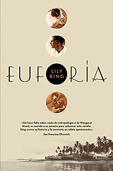 Euforia (Narrativa Extranjera) (Spanish Edition) by [Lily King, Jorge Rizzo]