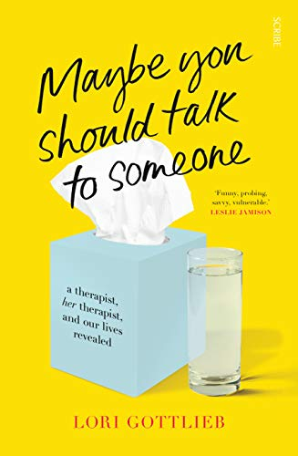 Maybe You Should Talk to Someone: the heartfelt, funny memoir by a New York Times bestselling therapist (English Edition)