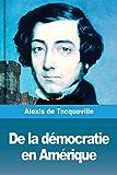 De la démocratie en Amérique - Tome I - Prodinnova - 29/11/2019