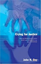 Crying for Justice: What the Psalms Teach Us About Mercy and Vengeance in an Age of Terrorism