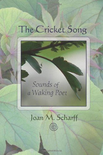 The Cricket Song: Songs of a Waking Poet