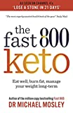 Fast 800 Keto: Eat well, burn fat and manage your weight long-term (English Edition)