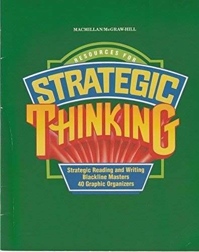 Resources for Strategic Thinking: Reading and Writing Blackline Masters and 40 Graphic Organizers