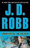 Immortal in Death (In Death, Book 3)