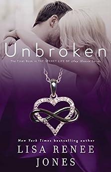 Unbroken (The Secret Life of Amy Bensen Book 4) by [Lisa Renee Jones]