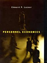 Personnel Economics (Wicksell Lectures)