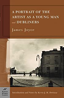 A Portrait of the Artist as a Young Man, and Dubliners