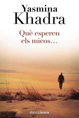 Què esperen els micos... (Alianza Literaria (AL)) (Catalan Edition)