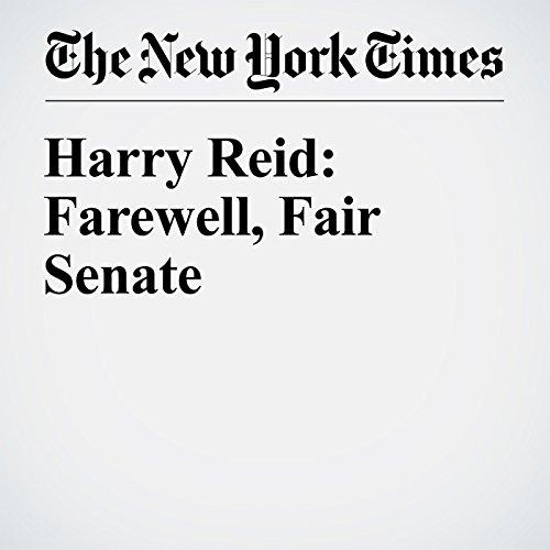 Harry Reid: Farewell, Fair Senate audiobook cover art