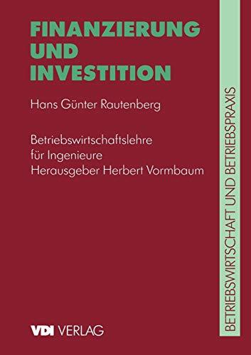 Finanzierung und Investition (Vdi-Buch) (German Edition)