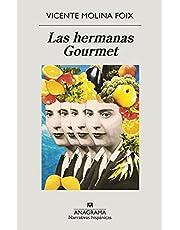 Las hermanas Gourmet: 674 (Narrativas hispánicas)