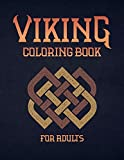 Viking Coloring Book For Adults: Nordic Warrior Illustrations for Adults With Berserkers, Skulls, Shields and Spears