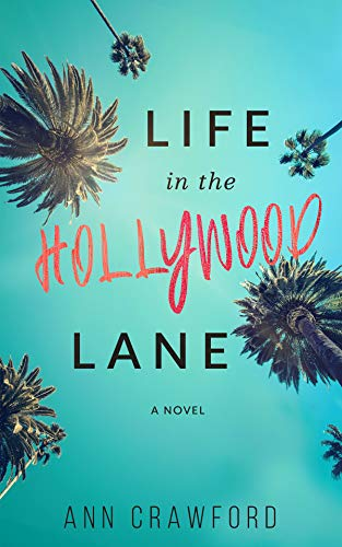 Book: Life in the Hollywood Lane by Ann Crawford
