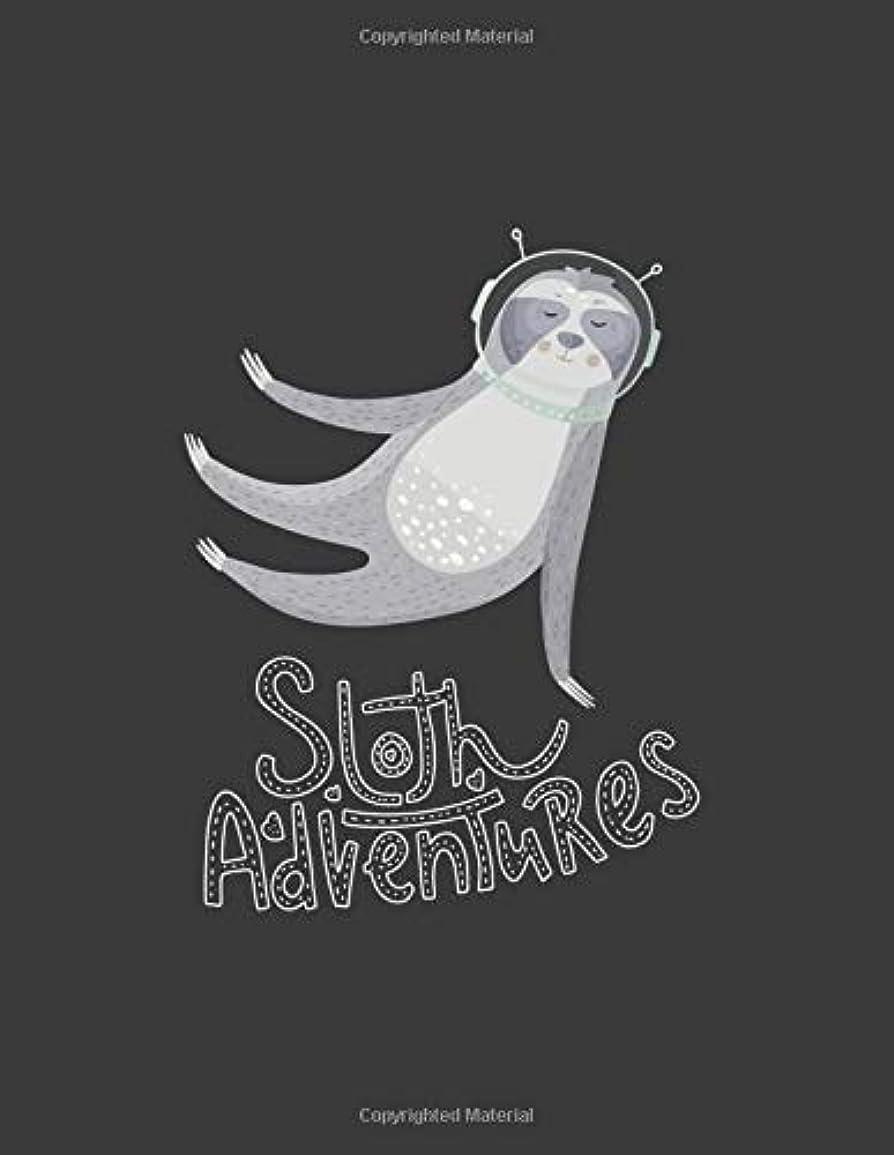 マット荒れ地ヘルパーSloth Adventures: Cute sloth sayings with inspirational messages. 8.5 x 11 wide ruled lined pages notebook or journal for writing, doodling, journaling and dreaming in.