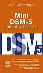Mini DSM-5 Critères Diagnostiques d'American Psychiatric Association
