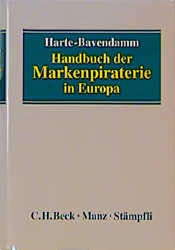 Handbuch der Markenpiraterie in Europa