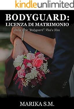 Bodyguard: Licenza di Matrimonio