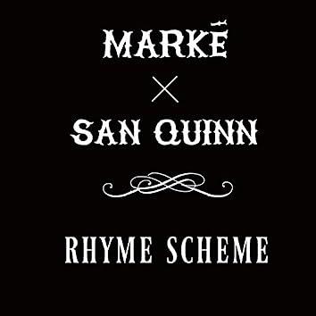 Rhyme Scheme (feat. San Quinn)