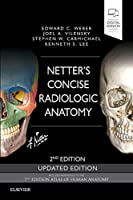 Netter's Concise Radiologic Anatomy Updated Edition (Netter Basic Science)