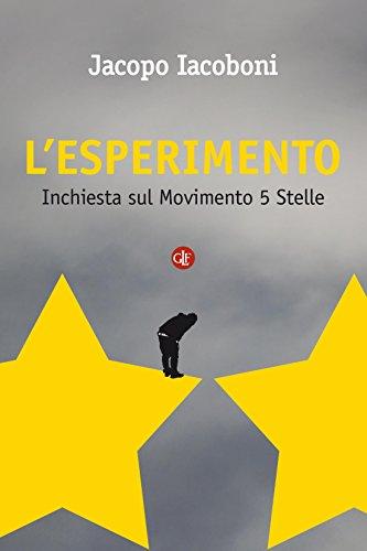 L'esperimento: Inchiesta sul Movimento 5 Stelle