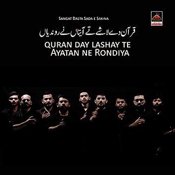 Quran Day Lashay Te Ayatan Ne Rondiya