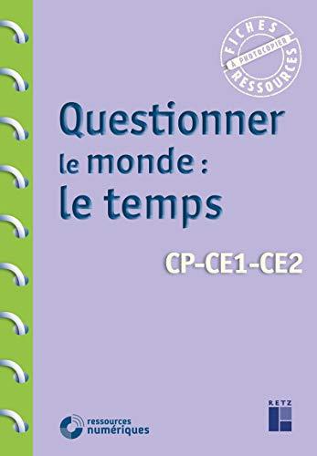 Questionner le monde : le temps CP-CE1-CE2 (+ téléchargement)