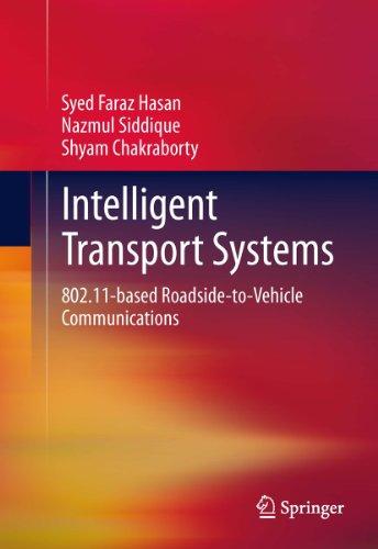 Intelligent Transport Systems: 802.11-based Roadside-to-Vehicle Communications (English Edition)