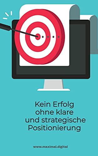 Ohne klare und strategische Positionierung kein Erfolg: Positioniere Dein Unternehmen mit einer einzigartigen Alleinstellung und verlasse den Wettbewerbs-und Preisvergleichskampf.