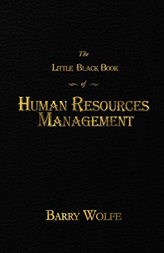 The Little Black Book of Human Resources Management
