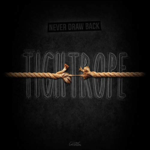 Never Draw Back