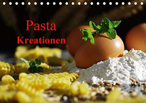Pasta KreationenCH-Version (Tischkalender 2021 DIN A5 quer)