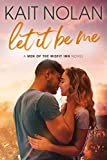 Let It Be Me (Men of the Misfit Inn Book 1)