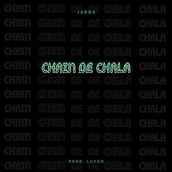 Chain de Chala (feat. Lucco)