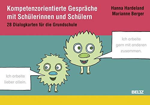 Kompetenzorientierte Gespräche mit Schülerinnen und Schülern: 28 Dialogkarten für die Grundschule