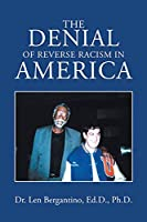 The Denial of Reverse Racism in America: New Edition