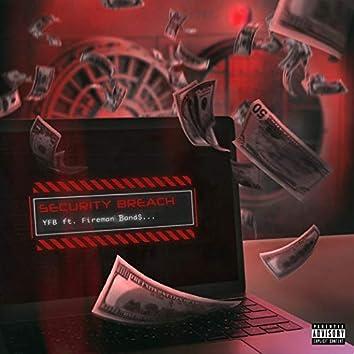 Security Breach (feat. Fireman band$)