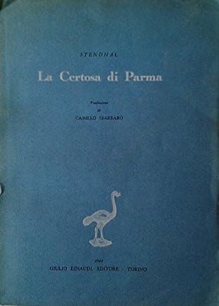 LA CERTOSA DI PARMA. TRADUZIONE DI CAMILLO SBARBARO.