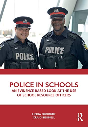 Police in Schools: An Evidence-based Look at the Use of School Resource Officers