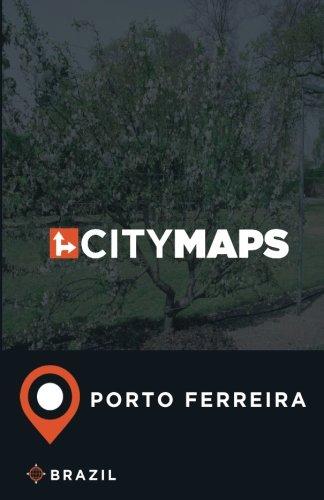 City Maps Porto Ferreira Brazil