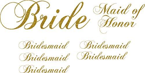 Pack of 7 Vinyl Wedding Iron on Transfer (1 Bride) (1 Maid of Honor) (5 Bridesmaid) (Glitter Gold)