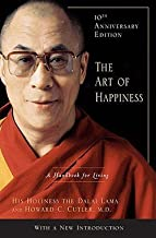 Dalai Lama XIV: The Art of Happiness : A Handbook for Living (Hardcover - Anniv. Ed.); 2009 Edition