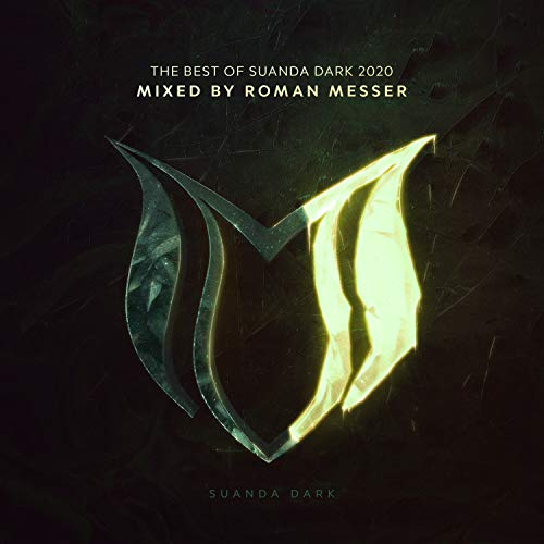 The Best Of Suanda Dark 2020 - Mixed By Roman Messer