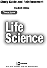 Glencoe Life iScience, Grade 7, Reinforcement and Study Guide, Student Edition (LIFE SCIENCE)