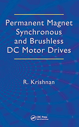 Permanent Magnet Synchronous and Brushless DC Motor Drives (Mechanical Engineering (Marcel Dekker)) (English Edition)