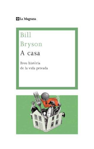 A casa: Una breu historia de la vida privada (ORÍGENS) (Catalan Edition)