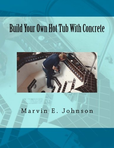 Build Your Own Hot Tub With Concrete