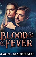 Blood Fever: Large Print Hardcover Edition