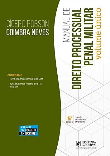 Manual de Direito Processual Penal Militar - Volume único