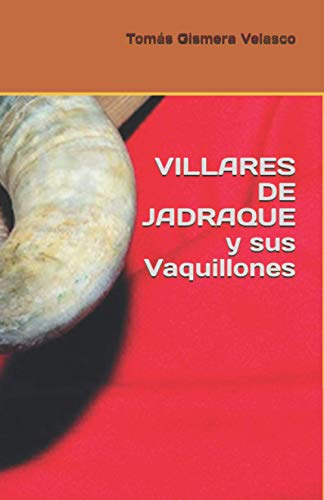 VILLARES DE JADRAQUE y sus Vaquillones